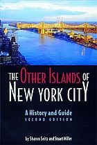 The other islands of New York City : a history and guide