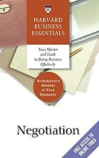 Harvard business essentials : negotiation