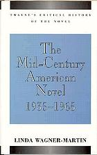 The mid-century American novel, 1935-1965