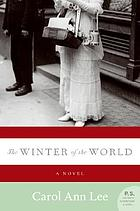 The winter of the world : a novel