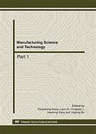 Manufacturing science and technology : selected, peer reviewed papers from the 2011 International Conference on Advanced Engineering Materials and Technology (AEMT 2011), July 29-31, 2011, Sanya, China
