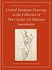 Central European drawings in the Crocker Art Museum