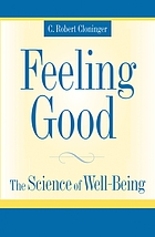 Feeling good : the science of well-being