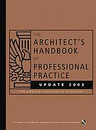 The architect's handbook of professional practice : update 2003