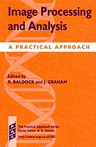 Image processing and analysis : a practical approach