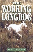 The working longdog