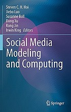 Social Media Modeling and Computing.