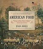 American food : the gastronomic story