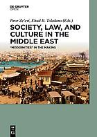 Society, law, and culture in the Middle East :