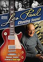 Les Paul : chasing sound!
