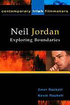 Neil Jordan : exploring boundaries