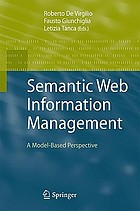 Semantic web information management : a model-based perspective