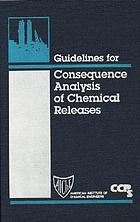 Guidelines for consequence analysis of chemical releases.