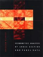 Econometric analysis of cross section and panel data [Hauptbd.]