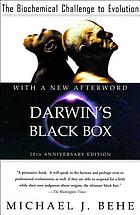 Darwin's black box : the biochemical challenge to evolution