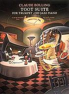 Toot suite : for trumpet and jazz piano