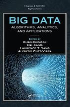 Big data : algorithms, analytics, and applications