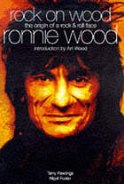 Rock on Wood : Ronnie Wood : the origin of a rock & roll face