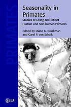 Seasonality in Primates: Studies of Living and Extinct Human and Non-Human Primates cover image