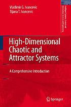 High-dimensional chaotic and attractor systems : a comprehensive introduction
