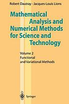 Mathematical analysis and numerical methods for science and technology. Volume 2, Functional and Variational Methods