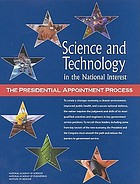 Science and technology in the national interest : the presidential appointment process