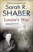 Louise's war : a World War II novel of suspense