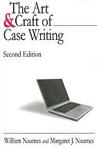 The art & craft of case writing