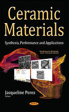 Ceramic materials : synthesis, performance and applications