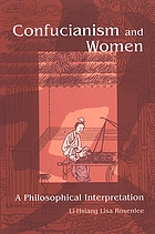 Confucianism and women : a philosophical interpretation
