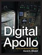 Digital Apollo : human and machine in six lunar landings