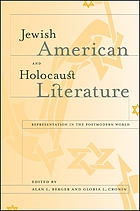 Jewish American and Holocaust literature : representation in postmodern world