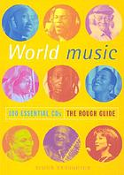 World music : 100 essential CDs : the rough guide
