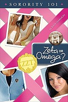 Sorority 101 : Zeta or Omega?