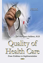 Quality of health care : from evidence to implementation