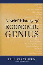 A brief history of economic genius