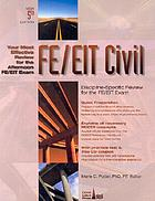 FE/EIT civil engineering review : an efficient review for the afternoon discipline test in civil engineering