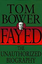 Fayed : the unauthorized biography