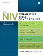 The NIV Exhaustive Bible Concordance
