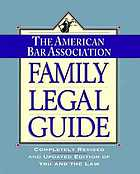 The American Bar Association family legal guide.