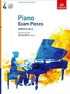Piano exam pieces : ABRSM grade 4 : selected from the 2013 & 2014 syllabus.