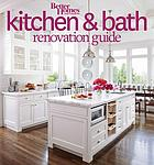 Kitchen & bath renovation guide.