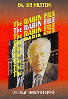 The Rabin file : an unauthorized expośe