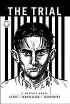 Franz Kafka's the trial : a graphic novel
