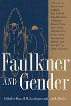 Faulkner and gender : Faulkner and Yoknapatawpha, 1994