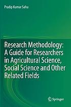 Research methodology : a guide for researchers in agricultural science, social science and other related fields