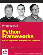 Professional Python frameworks : Web 2.0 programming with Django and Turbogears