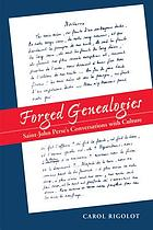 Forged genealogies : Saint-John Perse's conversations with culture