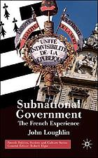 Subnational government : the French experience
