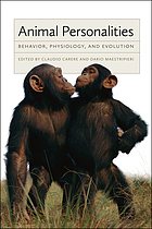 Animal personalities : behavior, physiology, and evolution